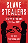 Slave Stealers: T...
