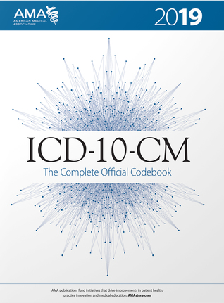 ICD-10-CM 2019 The Complete Official Codebook
