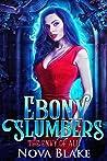 Ebony Slumbers (The Envy of All, #1)