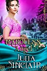 The Marquess' Angel (Hart and Arrow, #1)