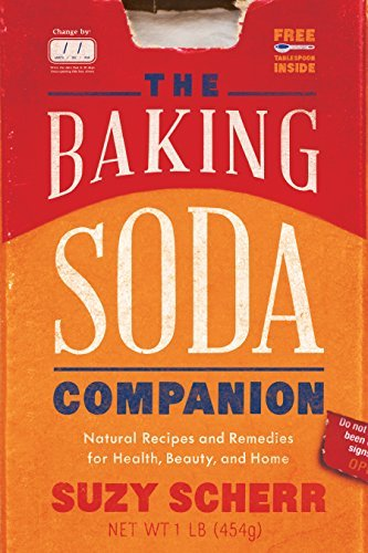 The Baking Soda Companion Natural Recipes and Remedies for Health, Beauty, and Home (Countryman Pantry)