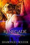 Renegade (Blood Of The Custodians, #2)