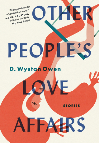 Other People's Love Affairs by D  Wystan Owen