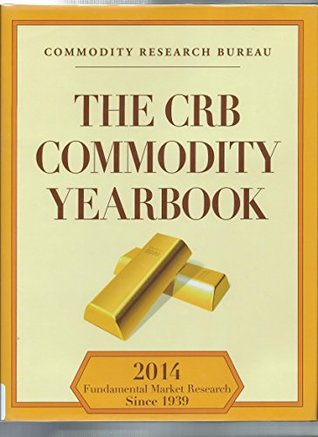 The CRB Commodity Yearbook 2014