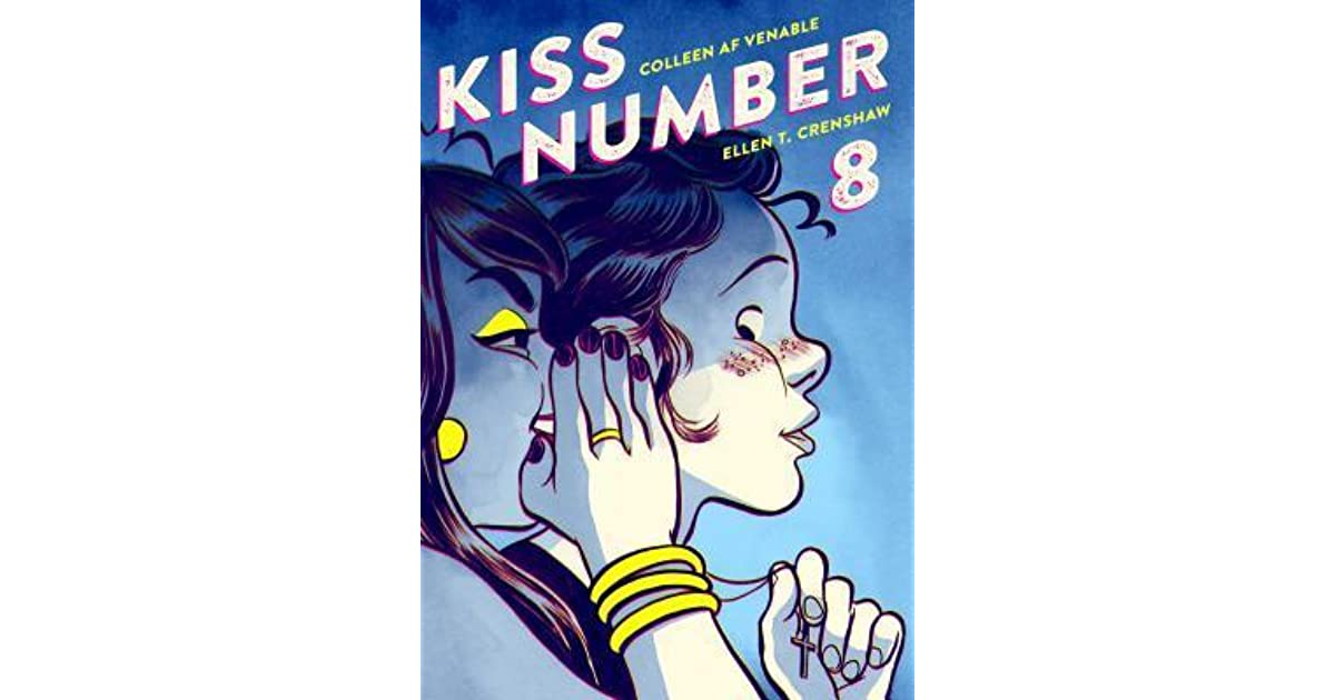 Kiss Number 8 by Colleen A F  Venable