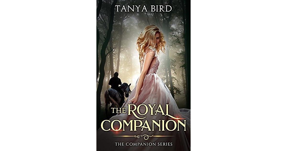 The Royal Companion (The Companion, #1) by Tanya Bird