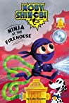 Ninja at the Firehouse (Scholastic Reader, Level 1: Moby Shinobi)