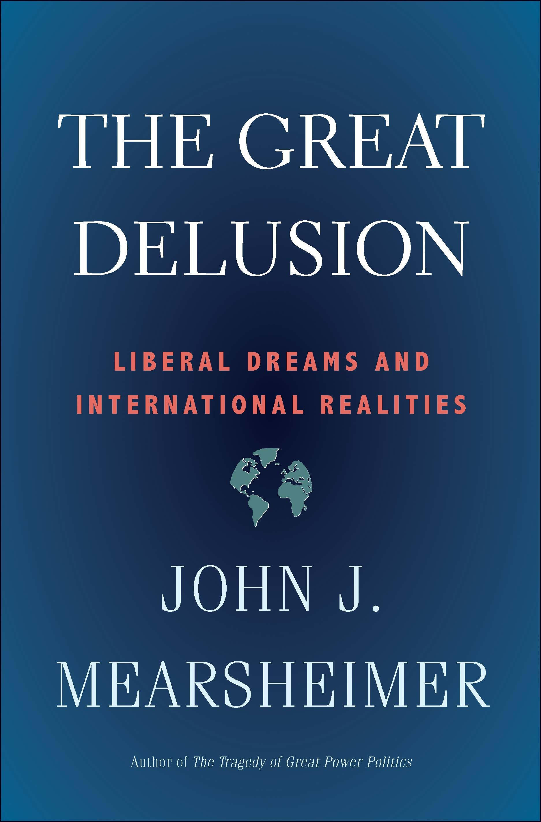 The Great Delusion- Liberal Dre