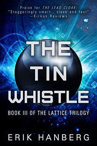 The Tin Whistle by Erik Hanberg