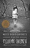 Book cover for Miss Peregrine's Home For Peculiar Children (Miss Peregrine's Peculiar Children, #1)