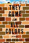 They Come in All Colors by Malcolm Hansen