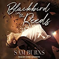 Blackbird in the Reeds (The Rowan Harbor Cycle, #1)