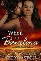 When in Barcelona (International Romance Book 1)