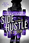 Side Hustle: Season One, Episode 1 (A Darcy Walker Side Hustle Mystery: Season One, #1)