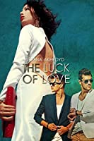 The Luck of Love (The Luck of Love #1)