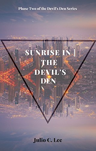 Sunrise In | the Devils Den  by  Julio C. Lee
