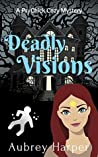 Deadly Visions (PsyChick #1)