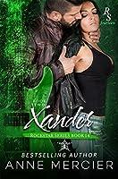 Xander: Part 2, The Present (Rockstar #14)