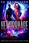 Hemorrhage (Medicine and Magic #4)