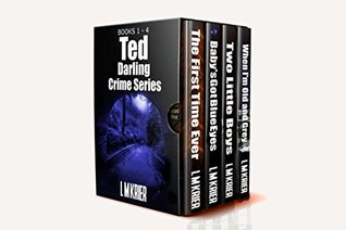 Ted Darling Crime Series: Books 1-4 (Ted Darling #1-4)