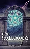 The Hallowed (The Scrying Trilogy Book Two)