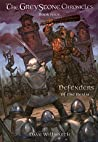 The Greystone Chronicles Book Four: Defenders of the Realm