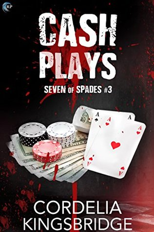 Cash Plays (Seven of Spades #3)