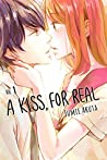 A Kiss, For Real, Vol. 1 (A Kiss, For Real, #1)