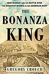 The Bonanza King:...