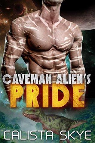 Caveman Alien's Pride by Calista Skye