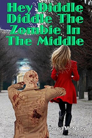 Hey Diddle Diddle The Zombie In The Middle (Mellow Summers, #14)