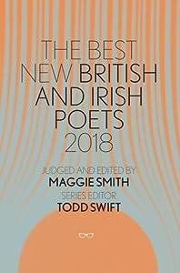 The Best New British and Irish Poets 2018