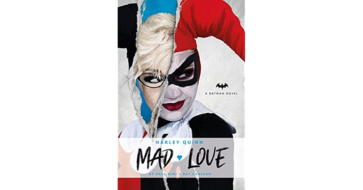 Harley Quinn Mad Love By Paul Dini