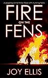 Fire on the Fens (DI Nikki Galena, #9)