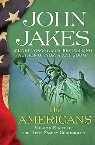 Read The Americans Kent Family Chronicles 8 By John Jakes