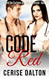 Code Red (Behind the Curtains at Parker Memorial, #1)