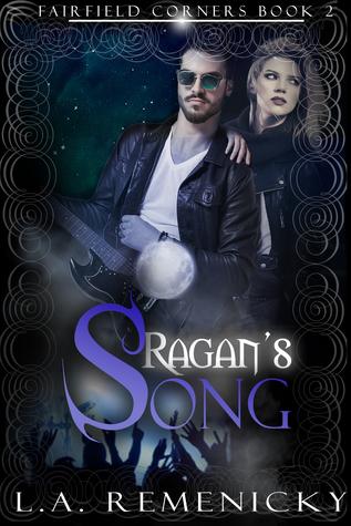 Ragan's Song (Fairfield Corners #2)
