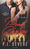 Pour Choices: The Starkford Series