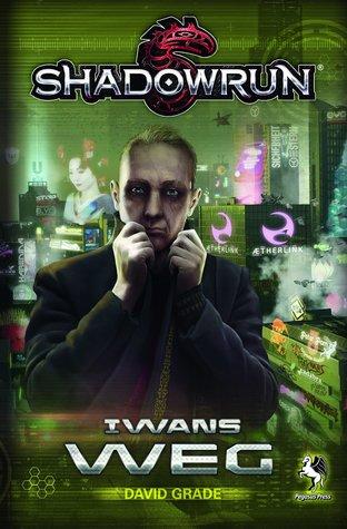 Iwans Weg (ShadowRun)