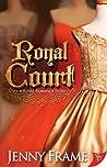 Royal Court (Royal Romance, #3)
