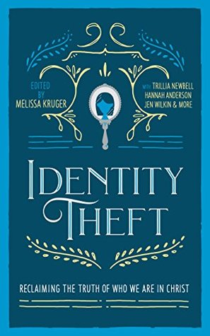 Identity Theft: Reclaiming the Truth of our Identity in