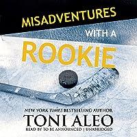 Misadventures of a Rookie (Misadventures, #11)