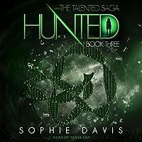 Hunted (Talented Saga, #3)