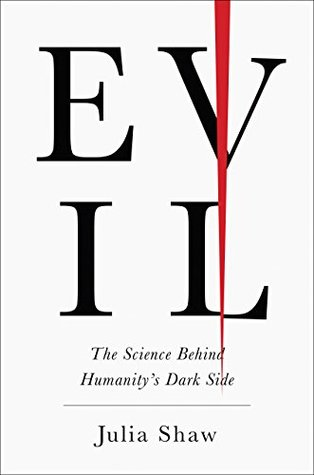 Evil by Julia  Shaw