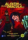 Al Fatih Vs Vlad Dracula #3: Cahaya