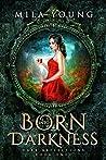 Born into Darkness (Dark Reflections #1)
