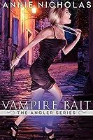 Vampire Bait (Angler, #1)