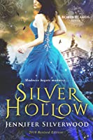Silver Hollow 2018 Edition