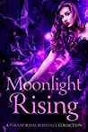 Moonlight Rising:...