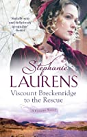 Viscount Breckenridge to the Rescue (Cynster #16; The Cynster Sisters Trilogy, #1 )